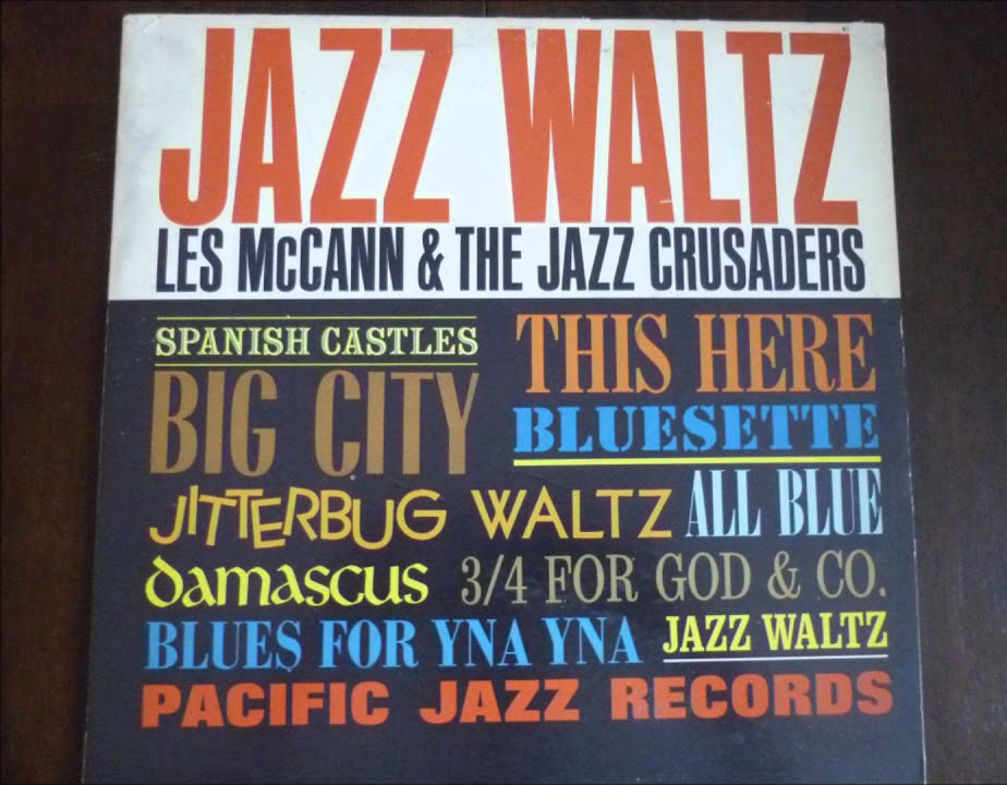 Les McCann and the Jazz Crusaders Damascus